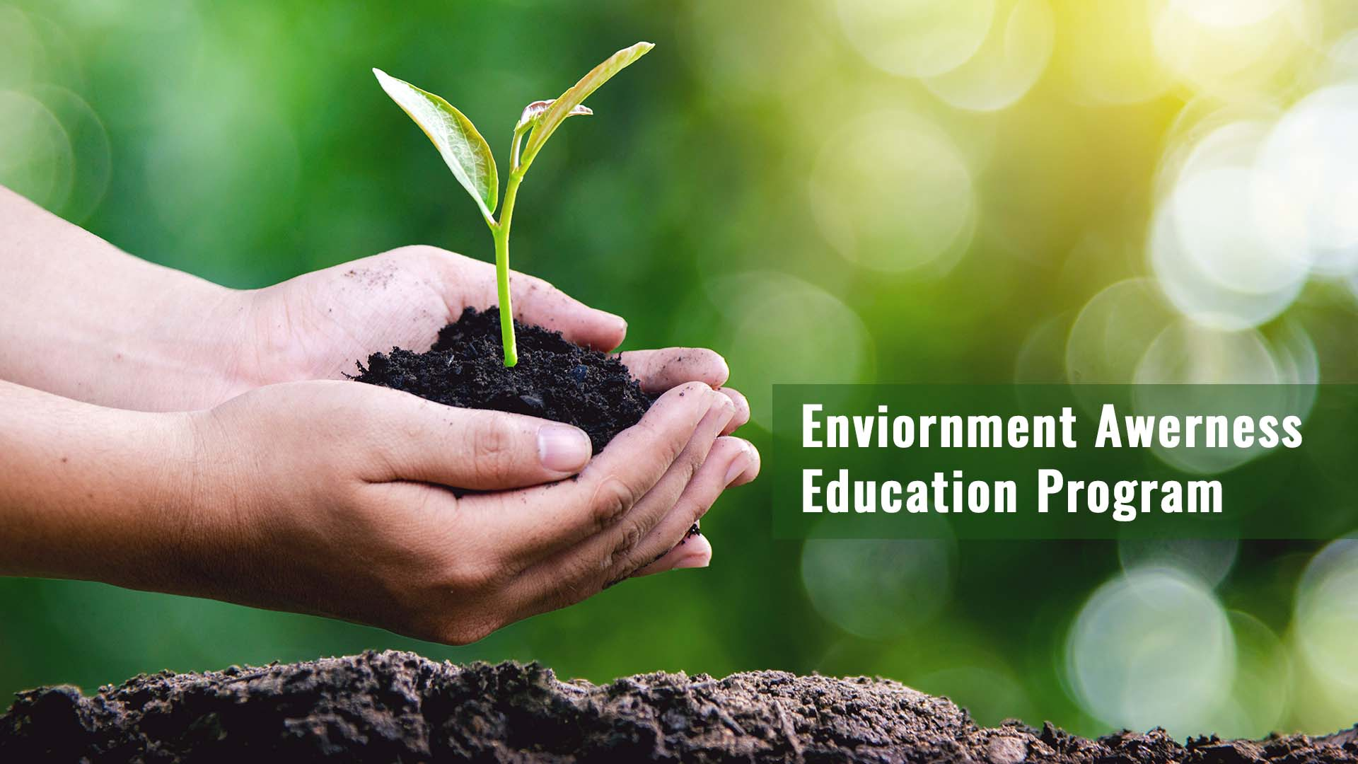 Environment Awareness Education Program