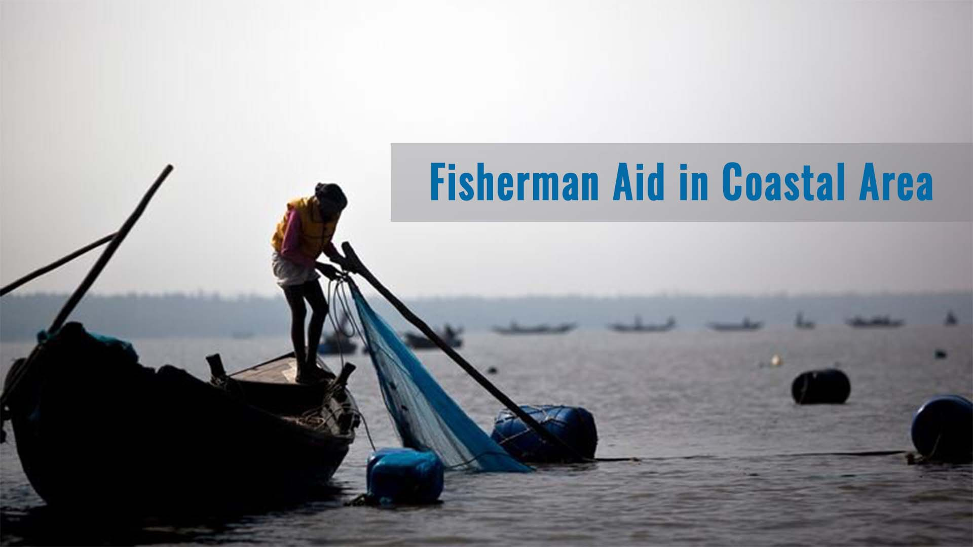 Fisherman Aid in Coastal Area